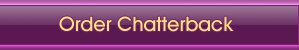 Order Chatterback